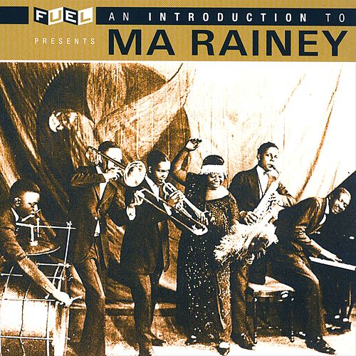 An Introduction To Ma Rainey by Ma Rainey