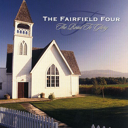The Road To Glory von The Fairfield Four