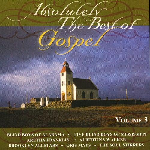 Absolutely The Best Of Gospel Volume 3 de Various Artists