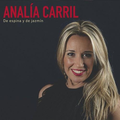 De Espina y de Jazmín de Analía Carril