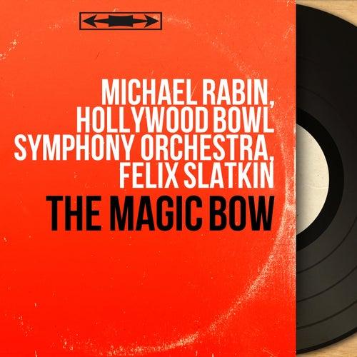 The Magic Bow (Stereo Version) von Michael Rabin