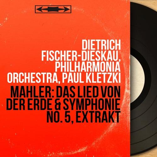 Mahler: Das Lied von der Erde & Symphonie No. 5, Extrakt (Mono Version) von Philharmonia Orchestra