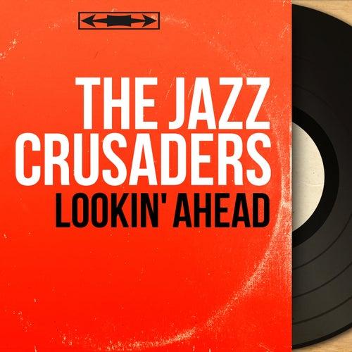 Lookin' Ahead (Mono Version) von The Crusaders