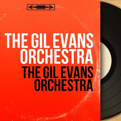The Gil Evans Orchestra (Mono Version) von Gil Evans