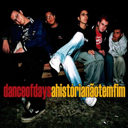A História Não Tem Fim de Dance of Days
