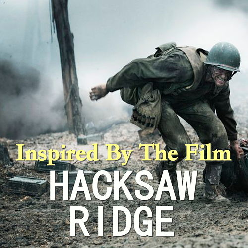 Inspired By The Film 'Hacksaw Ridge' by Various Artists