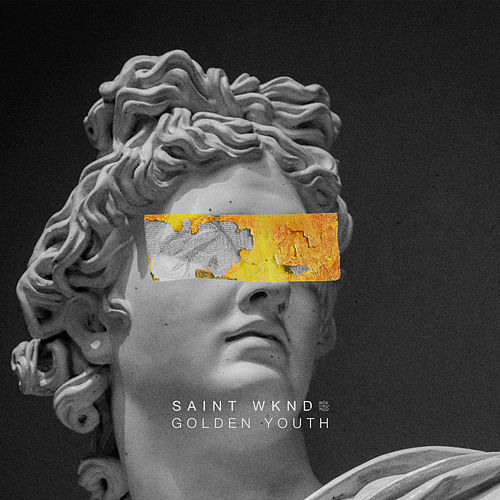 Golden Youth -  EP de SAINT WKND