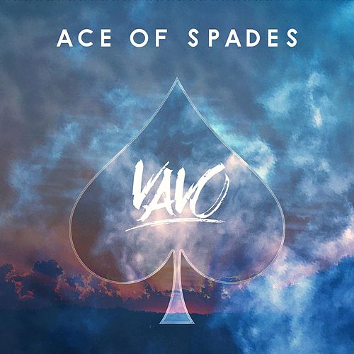Ace of Spades by The Vavo : Napster