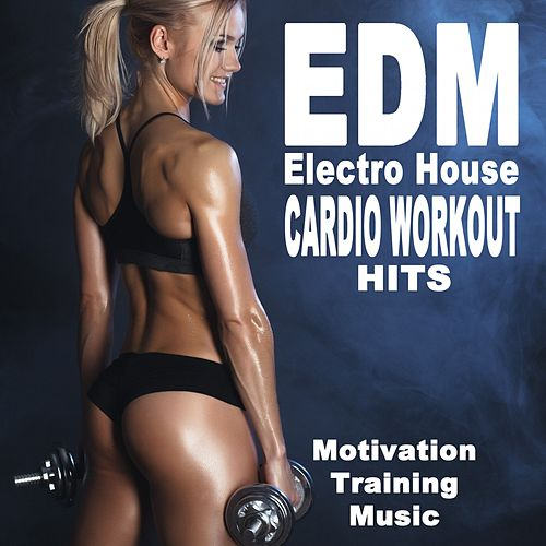 EDM Electro House Cardio Workout Hits (140 Bpm Motivation Training Music) (The Best Music for Aerobics, Pumpin' Cardio Power, Plyo, Exercise, Steps, Barré, Curves, Sculpting, Abs, Butt, Lean, Twerk, Slim Down Fitness Workout) de EDM Workout DJ Team