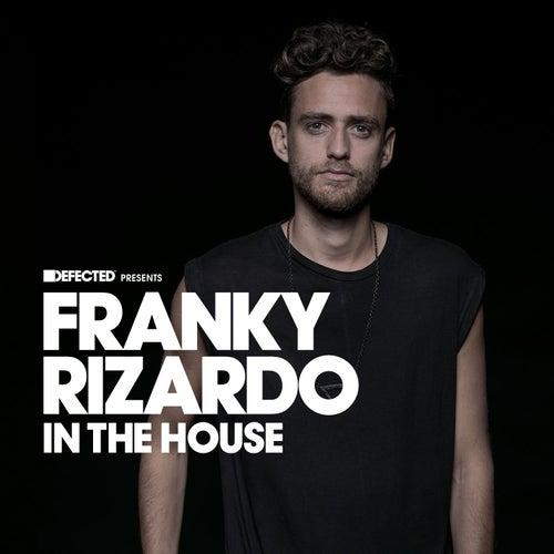 Defected Presents Franky Rizardo In The House (Mixed) de Franky Rizardo