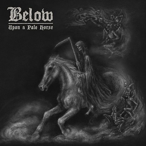 Upon a Pale Horse by Below