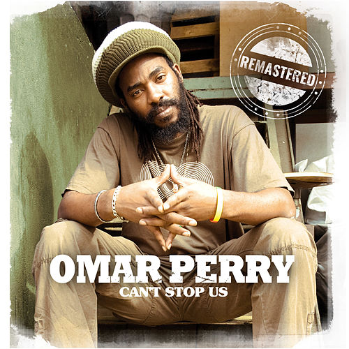 Can't Stop Us de Omar Perry