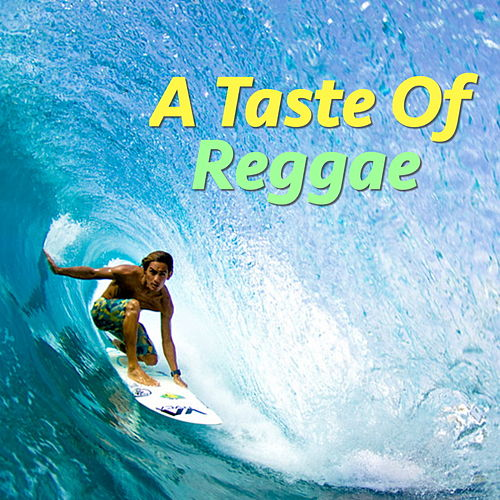 A Taste Of Reggae by Various Artists