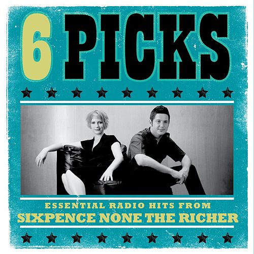 6 PICKS: Essential Radio Hits EP by Sixpence None the Richer