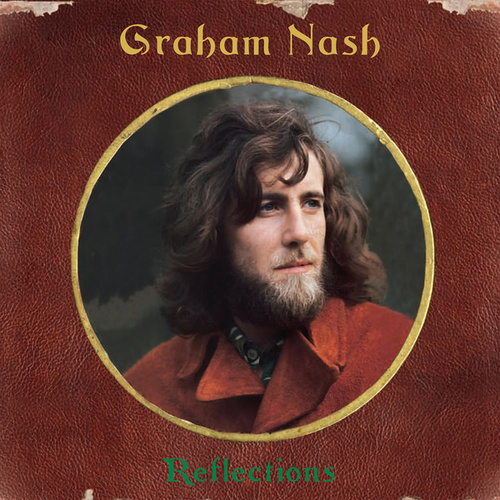 Reflections de Graham Nash
