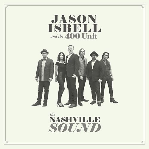The Nashville Sound de Jason Isbell