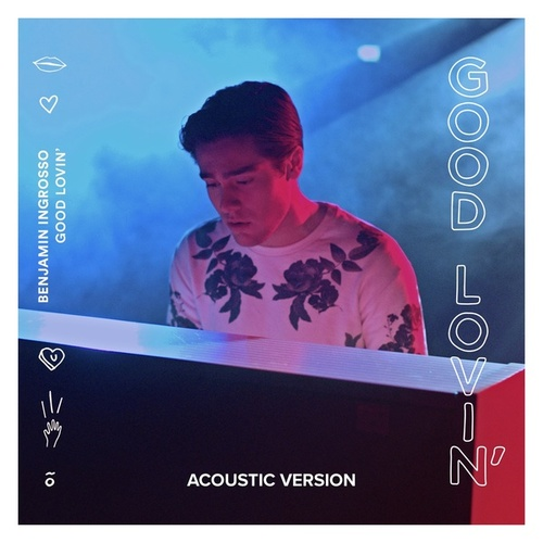 Good Lovin' (Acoustic Version) de Benjamin Ingrosso