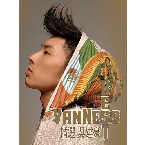 Vanness Best by Vanness Wu
