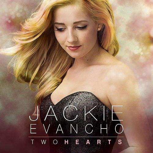 Two Hearts de Jackie Evancho