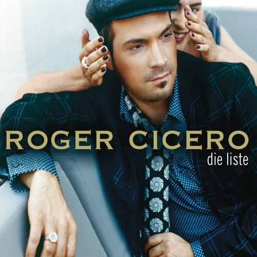 Die Liste von Roger Cicero