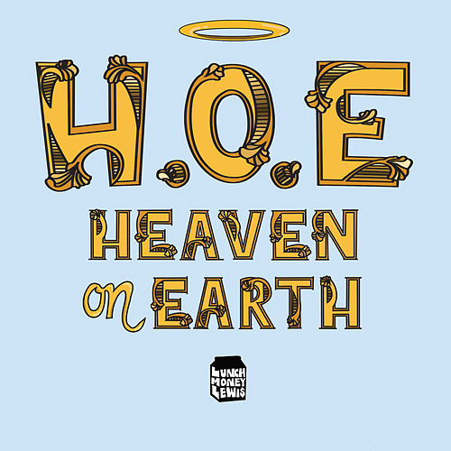 H.O.E. (Heaven on Earth) van LunchMoney Lewis