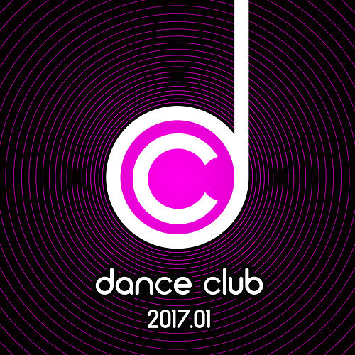 Dance Club 2017.01 von Various Artists