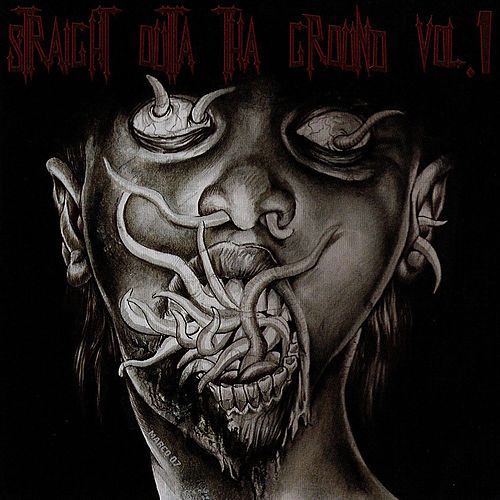 Straight Outta Tha Ground Vol.1 by Various Artists