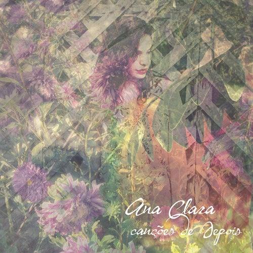 Canções de Depois von Ana Clara