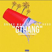 G Thang (feat. Ace Hood) by Bruno Mali
