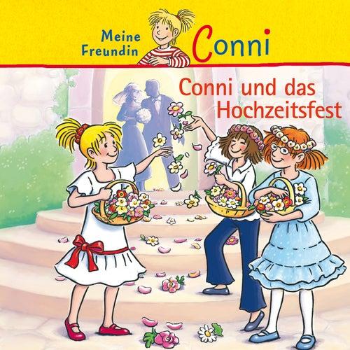 Conni und das Hochzeitsfest von Conni