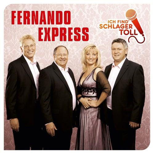 Ich find' Schlager toll de Fernando Express