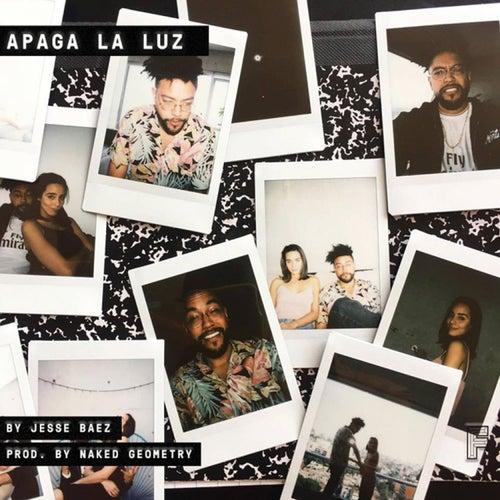 Apaga la Luz (feat. Naked Geometry) de Jesse Baez