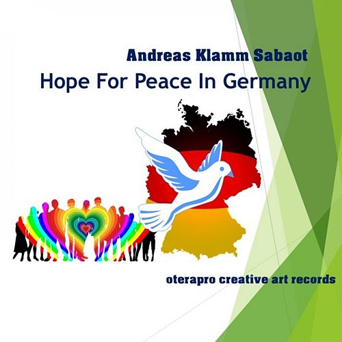 Hope For Peace In Germany de Andreas Klamm Sabaot