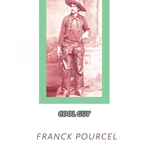 Cool Guy von Franck Pourcel
