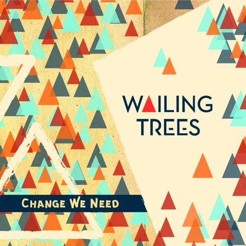 What a Gwaan? de Wailing Trees