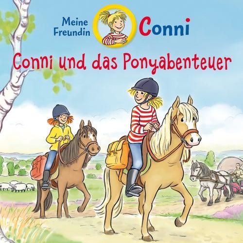 Conni und das Ponyabenteuer von Conni