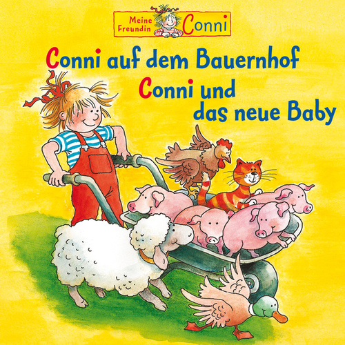 Conni auf dem Bauernhof / Conni und das neue Baby von Conni