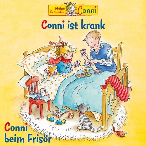 Conni ist krank / Conni beim Frisör von Conni