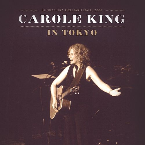 In Tokyo (Live in Bunkamura Orchard Hall) de Carole King