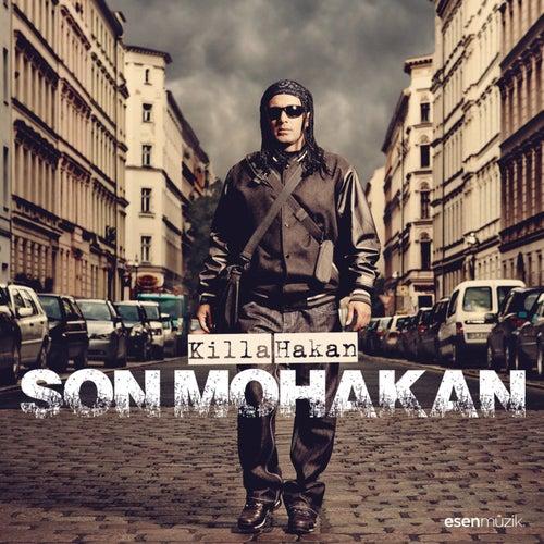 Son Mohakan von Killa Hakan