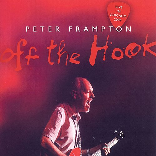 Off the Hook (Live in Chicago) de Peter Frampton