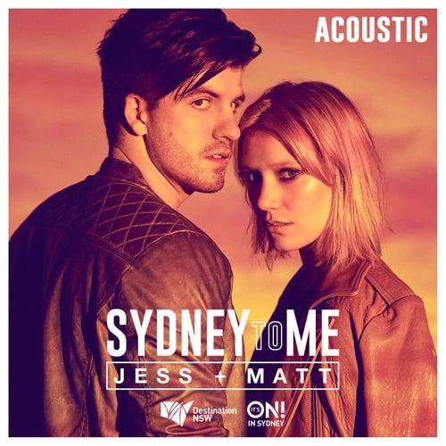 Sydney to Me (Acoustic) de Jess & Matt