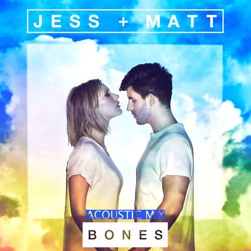 Bones (Acoustic Mix) de Jess & Matt