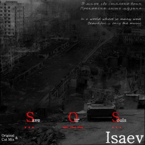 Save Our Souls (Original Cut Mix) von Isaev