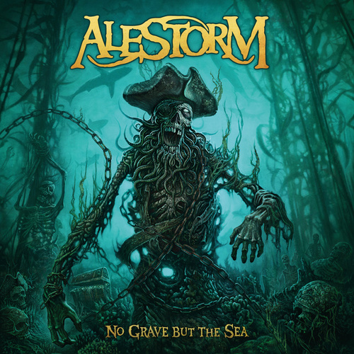 No Grave But The Sea (Deluxe Edition) van Alestorm