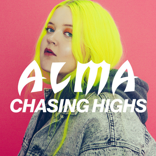 Chasing Highs de Alma