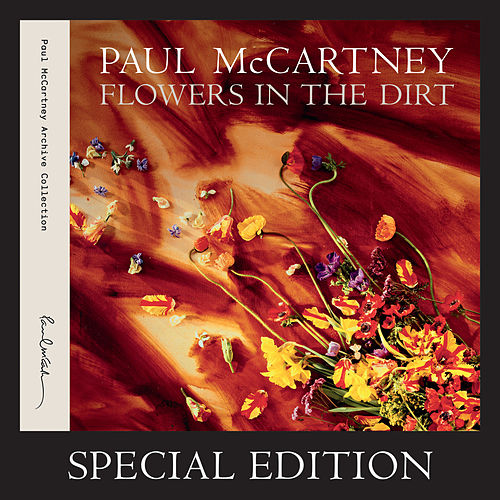 Flowers In The Dirt (Special Edition) von Paul McCartney
