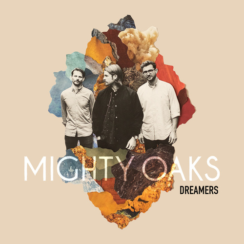 Dreamers de Mighty Oaks