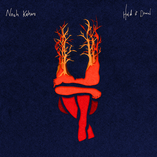 Hold It Down by Noah Kahan