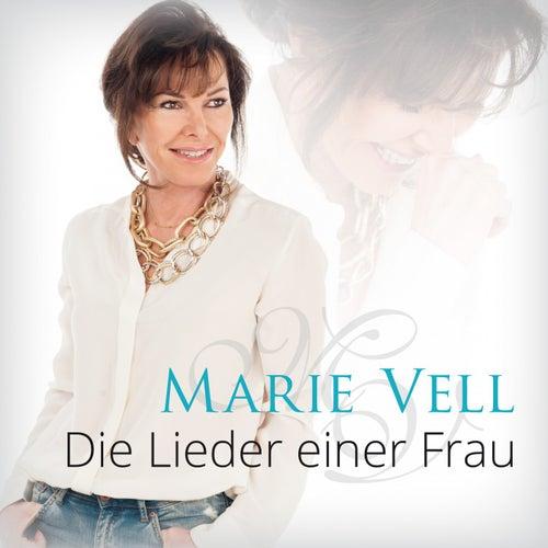 Die Lieder einer Frau von Marie Vell